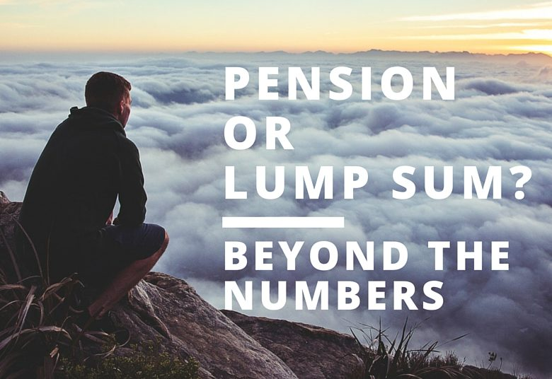 Pension or Lump Sum? Beyond the Numbers