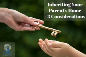Inheriting Your Parent's House
