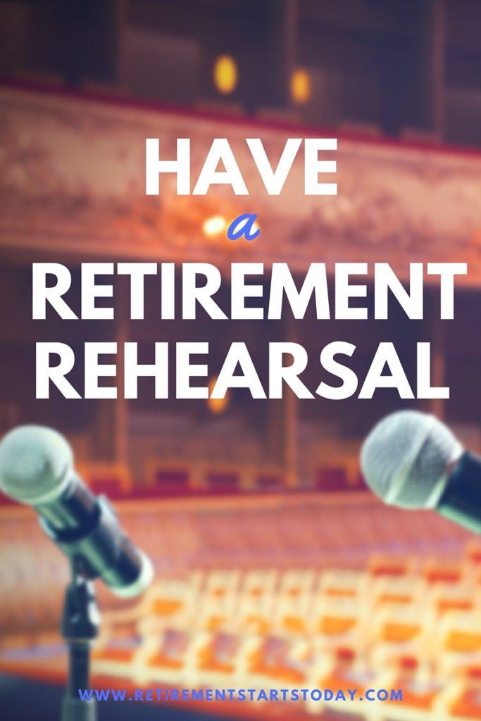 Retirement Rehearsal