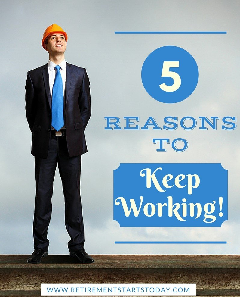 5 Reasons to Work One More Year