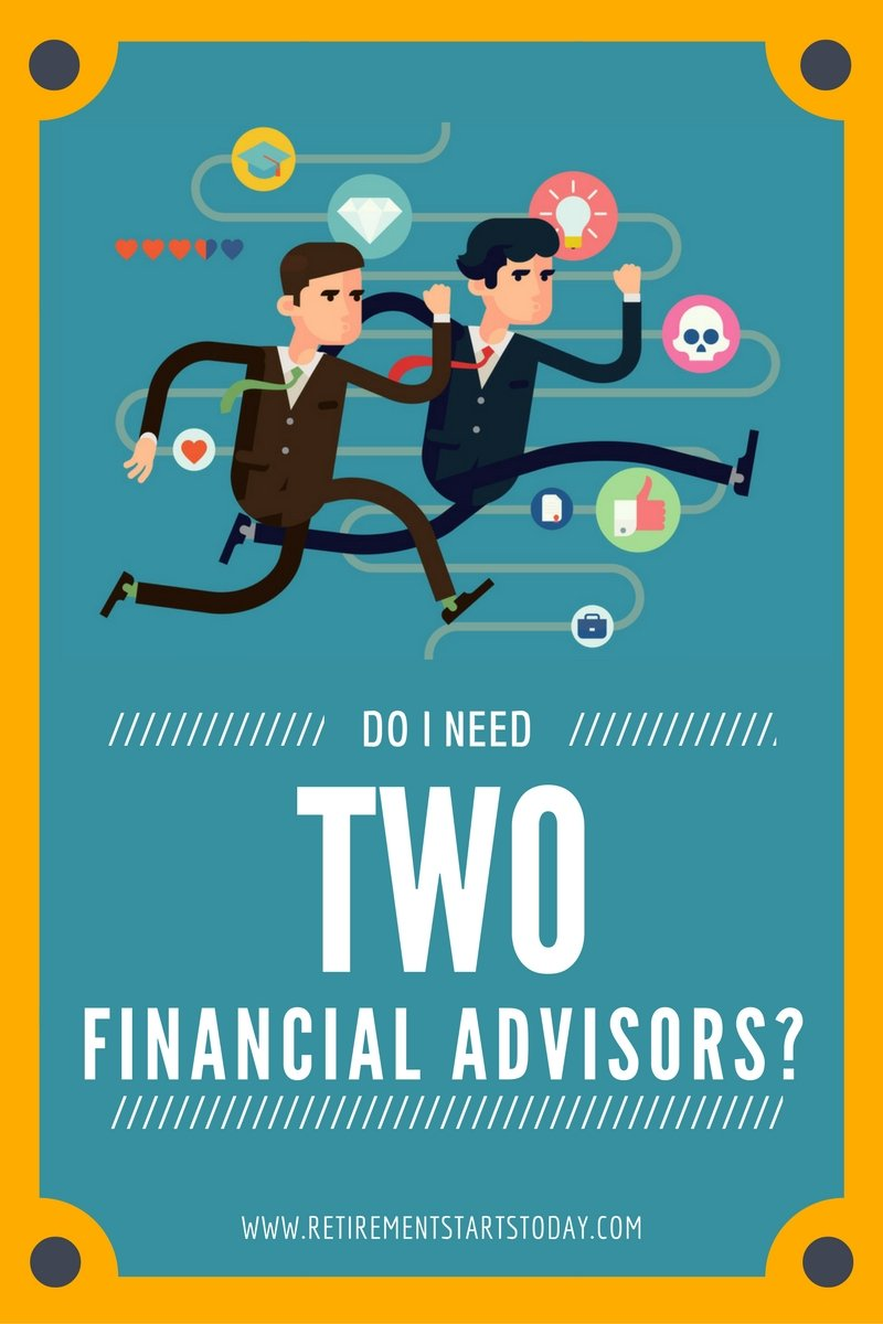 Do I Need Two Financial Advisors?