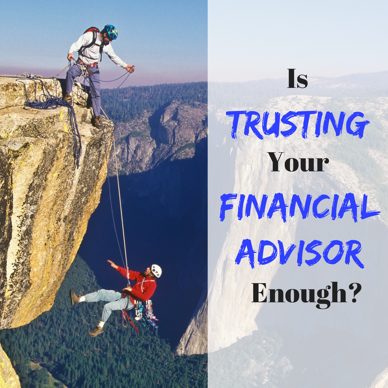 Is Trusting Your Advisor Enough?