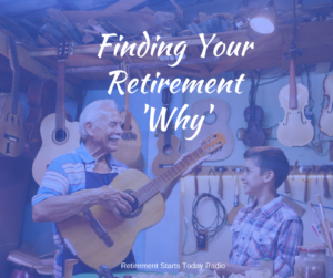 Finding Your Retirement Why