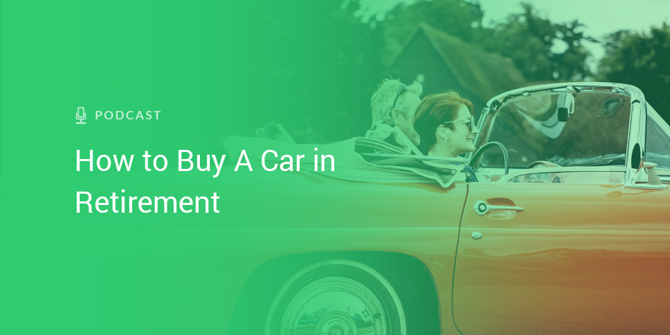 The Best Way to Buy a Car in Retirement