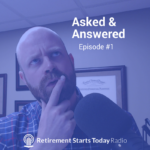 Asked & Answered: Episode #1