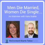 Men Die Married, Women Die Single…