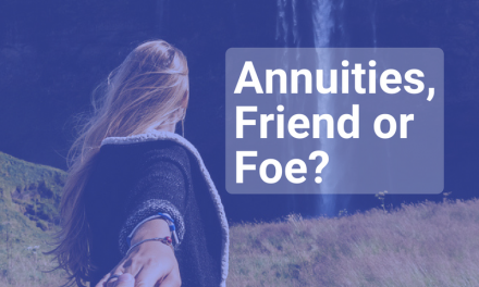 Immediate Annuities, Friend or Foe?
