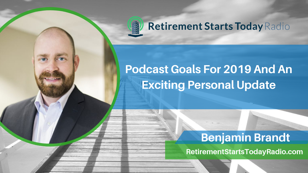 068 - Podcast Goals for 2019