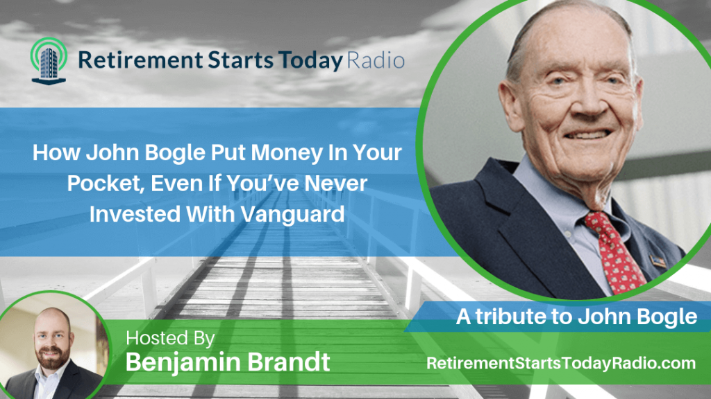 How John Bogle Put Money In Your Pocket, Even If You've Never Invested With Vanguard, Ep #72