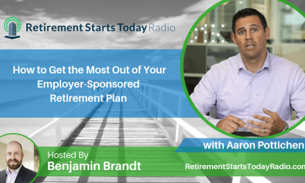 How to Get the Most Out of Your Employer-Sponsored Retirement Plan with Aaron Pottichen, Ep # 75