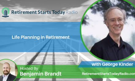 Life Planning in Retirement with George Kinder, Ep #89