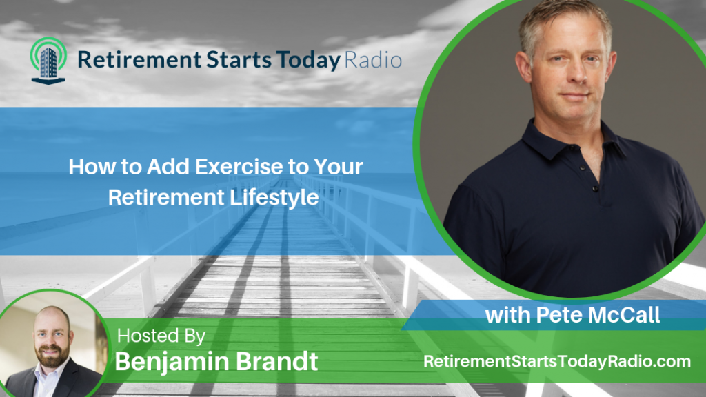 How to Add Exercise to Your Retirement Lifestyle with Pete McCall