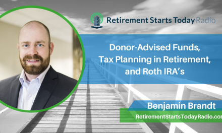 Donor-Advised Funds, Tax Planning in Retirement, and Roth IRA's Ep #98