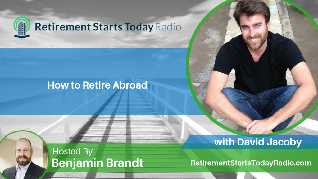 How to Retire Abroad with David Jacoby
