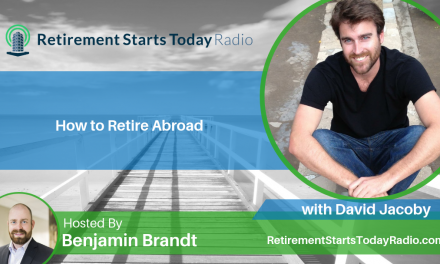 How to Retire Abroad with David Jacoby, Ep # 102