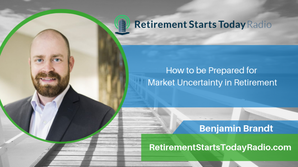 How to be Prepared for Market Uncertainty in Retirement, Ep # 109