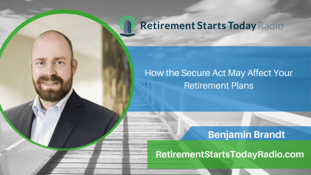How the Secure Act May Affect Your Retirement Plans