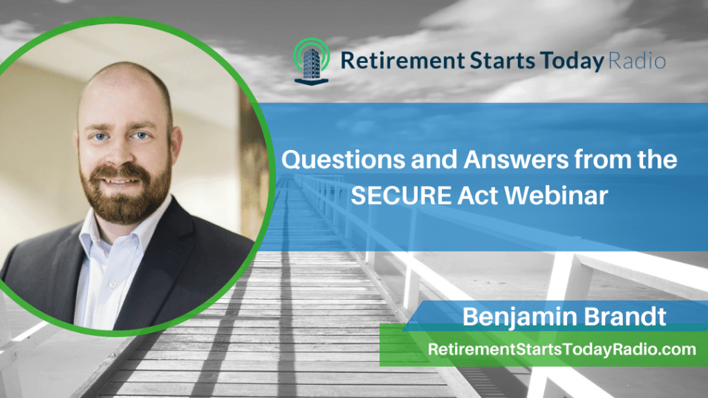 Questions and Answers from the SECURE Act Webinar