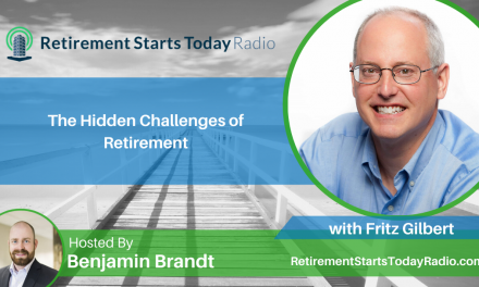 The Hidden Challenges of Retirement with Fritz Gilbert, Ep # 146