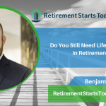 Do You Still Need Life Insurance in Retirement? Ep #155