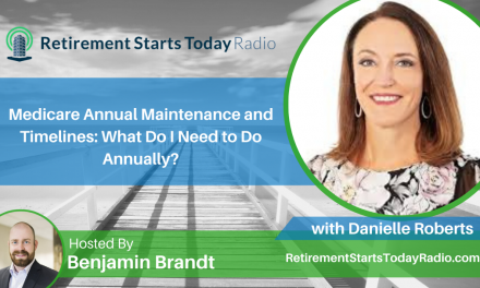 Medicare Annual Maintenance and Timelines: What Do I Need to Do Annually? Ep #166