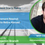 Retirement Rewind: How to Retire Abroad with David Jacoby, Ep # 172