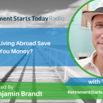 Could Living Abroad Save You Money? with Tim Leffel, Ep # 174