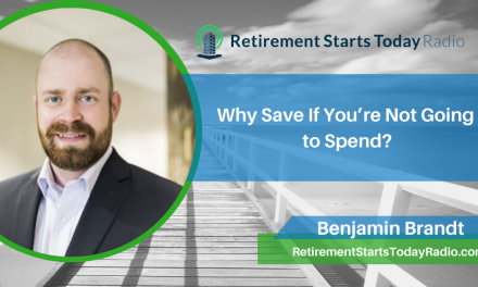 Why Save If You're Not Going To Spend? Ep #182