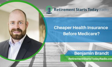 Cheaper Health Insurance Before Medicare? Ep # 194