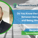 Do You Know the Difference Between Being Rich and Being Wealthy? Ep #195