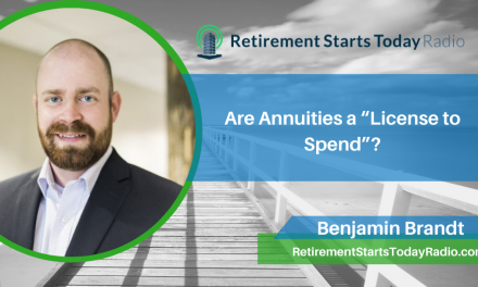 """Are Annuities a """"License to Spend""""?, Ep # 211"""